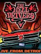 Hell Drivers – Live from Detroit