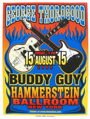 George Thorogood and Buddy Guy Poster